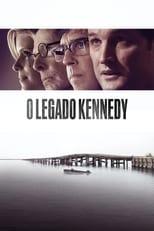 O Legado Kennedy (2018) Torrent Dublado e Legendado