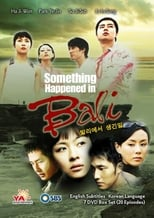 What Happened in Bali: Season 1 (2004)