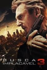 Busca Implacável 3 (2014) Torrent Dublado e Legendado