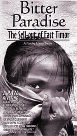 Bitter Paradise: The Sell-out of East Timor