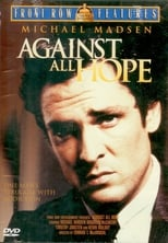 Official movie poster for Against All Hope (1982)