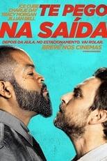 Te Pego na Saída (2017) Torrent Dublado e Legendado