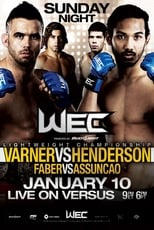 WEC 46: Varner vs. Henderson