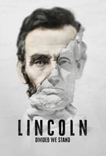 Lincoln: Divided We Stand - Season 1