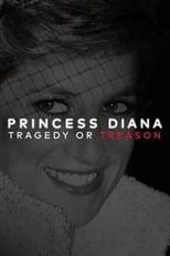 Princess Diana: Tragedy or Treason?