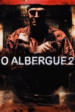 O Albergue 2 (2007) Torrent Dublado e Legendado