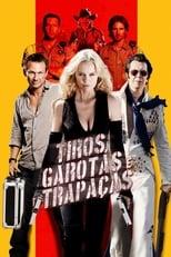 Tiros, Garotas e Trapaças (2011) Torrent Dublado e Legendado