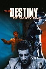 The Destiny of Marty Fine