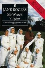 Mr. Wroe's Virgins