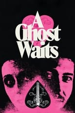 A Ghost Waits
