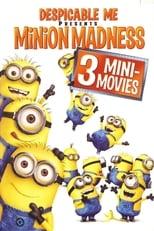 Mi villano favorito presenta: La locura de los minions