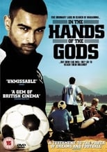 In the Hands of the Gods (2007)