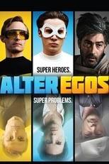 Alter Ego - Große Helden, noch größere Probleme