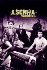 A Senha: Swordfish (2001) Torrent Dublado e Legendado