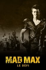 Mad Max 2, Le Défi1981