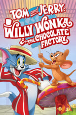 Poster for Tom and Jerry: Willy Wonka and the Chocolate Factory