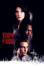 Tempo de Matar (1996) Torrent Dublado e Legendado