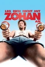 Filmposter: Leg dich nicht mit Zohan an