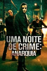 Uma Noite de Crime: Anarquia (2014) Torrent Dublado e Legendado