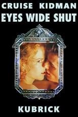 Eyes Wide Shut: Der Arzt Dr.Bill Harford und seine Frau Alice führen eine ganz normale Ehe, bis diese ihm gesteht, dass sie ihn einmal beinahe betrogen hätte. Dies stürzt Bill in eine Krise und führt ihn auf eine Odyssee sexueller und moralischer Erfahrungen.