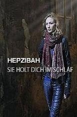 Hepzibah - Sie holt dich im Schlaf