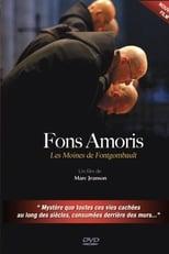 Fons Amoris - Les moines de Fontgombault