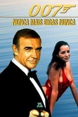 007 – Nunca Mais Outra Vez (1983) Torrent Legendado