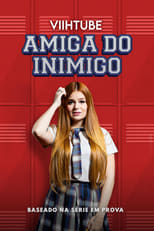 ViihTube Amiga do Inimigo (2020) Torrent Nacional