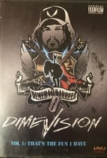 Dimevision Vol 1: That's The Fun I Have
