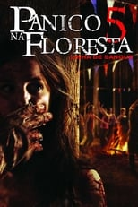 Pânico na Floresta 5 (2012) Torrent Dublado e Legendado