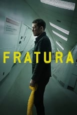Fratura (2019) Torrent Dublado e Legendado