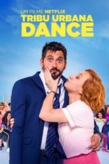 Tribu Urbana Dance (2018) Torrent Dublado e Legendado