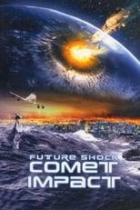 Comet Impact (2008) Torrent Dublado