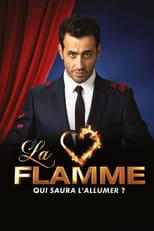 La Flamme Saison 1 Episode 9