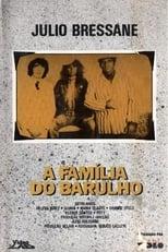 A Família do Barulho
