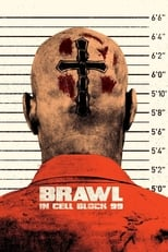 Image Brawl in Cell Block 99 (2017)