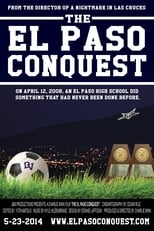 The El Paso Conquest (2014)