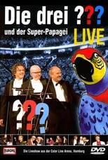 Die drei ??? LIVE - und der Super-Papagei