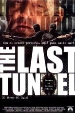 The Last Tunnel (El atraco del siglo)
