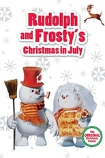 Rudolph and Frosty\'s Christmas in July