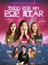 Tudo por um Pop Star (2018) Torrent Nacional