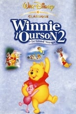 Winnie l'ourson 2 : le grand voyage  (Grand Adventure : The Search for Christopher Robin) streaming complet VF HD