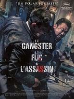 film Le Gangster, le Flic et l'Assassin streaming