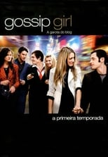 Gossip Girl A Garota do Blog 1ª Temporada Completa Torrent Dublada e Legendada