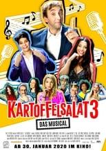 Filmposter von Kartoffelsalat 3 - Das Musical