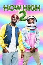 film How High 2 streaming