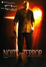 Noite do Terror (2006) Torrent Dublado e Legendado