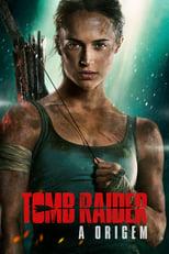 Tomb Raider: A Origem (2018) Torrent Dublado e Legendado