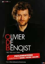 Spectacle Olivier De Benoist - Tres Tres Haut Debit streaming