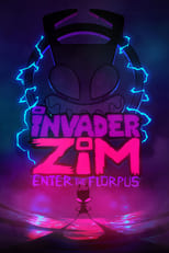 Image Invader ZIM: Enter the Florpus – Invadatorul Zim: Portalul magic (2019)